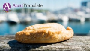 A Cornish pasty - an example of why professional interpreters can be needed for the Cornish vernacular